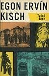Egon Erwin Kisch: Tajná Čína