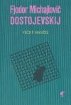 Fjodor Michajlovič Dostojevskij: Věčný manžel