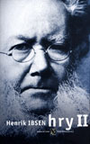 Henrik Ibsen: Divadelní hry II.