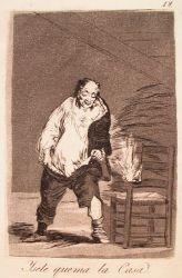 A jeho dům je v plamenech (Caprichos, č. 18: Y sele quema la casa)