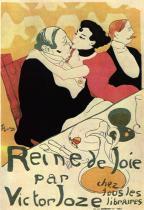 Reine de Joie. Barevná litografie, plakát. 1892. 130×89,5.