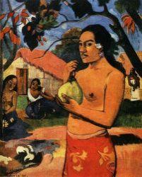 Žena s ovocem (Ea haere ia oe). Olej na plátně. 1893. 92×73. Ermitáž, Petrohrad.
