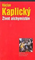 Václav Kaplický: Život alchymistův