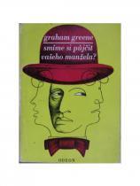 Graham Greene: Smíme si půjčit vašeho manžela?