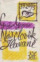 Graham Greene: Náš člověk v Havaně
