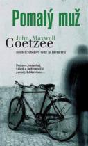 John Maxwell Coetzee: Pomalý muž
