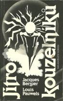 Louis Pauwels a Jacques Bergier: Jitro kouzelníků