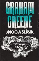 Graham Greene: Moc a sláva