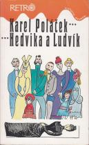 Karel Poláček: Hedvika a Ludvík