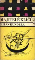 Milan Kundera: Majitelé klíčů