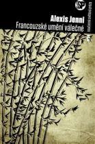 Alexis Jenni: Francouzské umění válečné