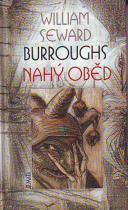 William Seward Burroughs: Nahý oběd