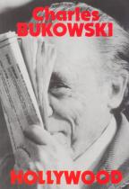 Charles Bukowski: Hollywood