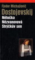 Fjodor Michajlovič Dostojevskij: Strýčkův sen