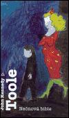 John Kennedy Toole: Neonová bible