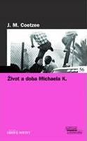 John Maxwell Coetzee: Život a doba Michaela K