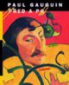 Paul Gauguin: Před a po