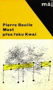 Pierre Boulle: Most přes řeku Kwai