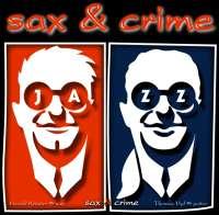 Sax & Crime + Waltraud K. duo